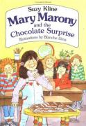 Mary Marony and the Chocolate Surprise