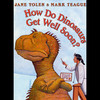 How Do Dinosaurs Get Well Soon? (Unabridged)