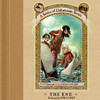 The End: A Series of Unfortunate Events #13 (Unabridged)