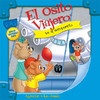 El Osito Viajero Va Al Aeropuerto [Traveling Bear Goes to the Airport (Texto Completo)] (Unabridged)