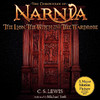 The Lion, the Witch, and the Wardrobe: The Chronicles of Narnia (Unabridged)