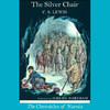 The Silver Chair: The Chronicles of Narnia (Unabridged)