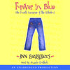 Forever In Blue: The Fourth Summer of the Sisterhood (Unabridged)
