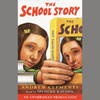 The School Story (Unabridged)