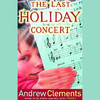 The Last Holiday Concert (Unabridged)