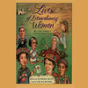 Lives of Extraordinary Women: Rulers, Rebels (and What the Neighbors Thought) (Unabridged)