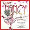 Fancy Nancy: Splendiferous Christmas (Unabridged)