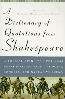 A Dictionary of Quotations from Shakespeare