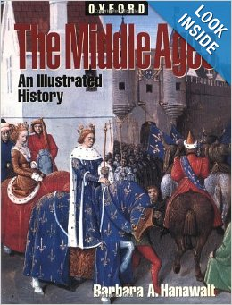 The Middle Ages: An Illustrated History