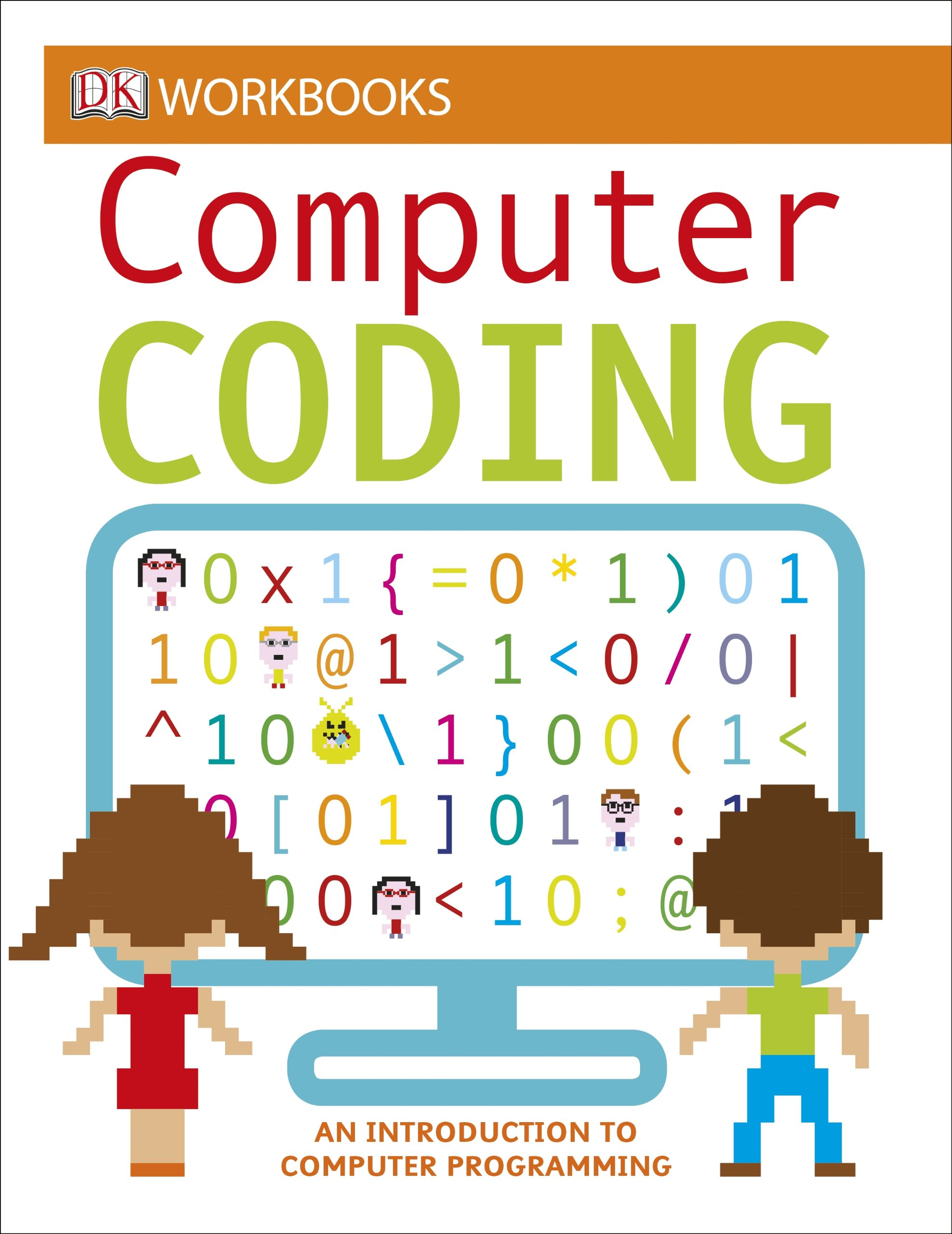 Computer Coding: An Introduction to Computer Programming (workbook)