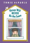 Things Will NEVER Be the Same, Book 5