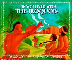 ...If You Lived With the Iroquois