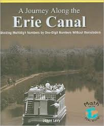 A Journey Along the Erie Canal: Dividing Multidigit Numbers by One-Digit Numbers without Remainders