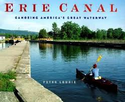 Erie Canal: Canoeing America's Great Waterway