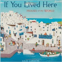 If You Lived Here, Houses of the World