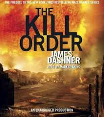 The Kill Order: Maze Runner Prequel (Unabridged)