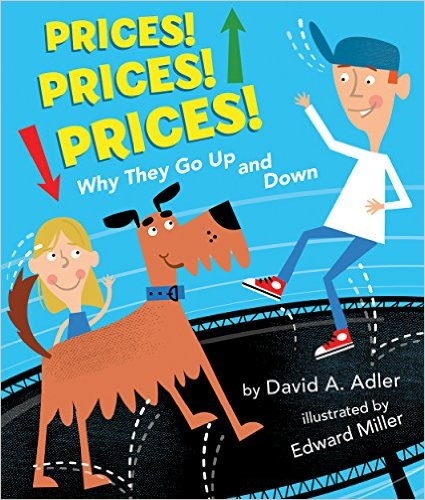 Prices! Prices! Prices! Why They Go Up and Down