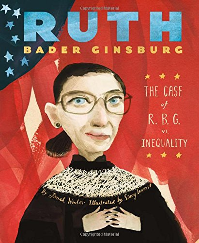 Ruth Bader Ginsburg: The Case of R. B. G. vs Inequality