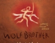 Wolf Brother: Chronicles of Ancient Darkness, Book 1 (Unabridged)