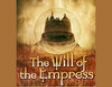 The Will of the Empress (Unabridged)