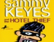 Sammy Keyes and the Hotel Thief (Unabridged)