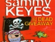 Sammy Keyes and the Dead Giveaway (Unabridged)