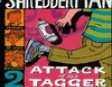 Shredderman: Attack of the Tagger (Unabridged)