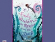 Emily Windsnap and the Monster from the Deep (Unabridged)