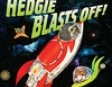 Hedgie Blasts Off (Unabridged)