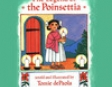 The Legend of the Poinsettia (Unabridged)