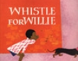 Whistle for Willie (Unabridged)
