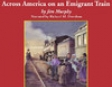 Across America On an Emigrant Train (Unabridged)