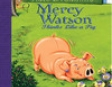 Mercy Watson #5: Mercy Watson Thinks Like a Pig (Unabridged) (Unabridged  Fiction)