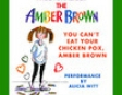 You Can't Eat Your Chicken Pox, Amber Brown (Unabridged)