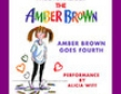 Amber Brown Goes Fourth (Unabridged) (Unabridged  Fiction)