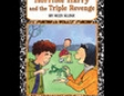 Horrible Harry and the Triple Revenge (Unabridged)