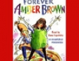 Forever Amber Brown (Unabridged)