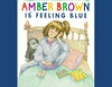 Amber Brown Is Feeling Blue (Unabridged)
