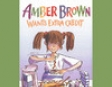Amber Brown Wants Extra Credit (Unabridged)