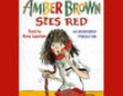 Amber Brown Sees Red (Unabridged)