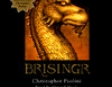 Brisingr: the Inheritance Cycle, Book 3 (Unabridged)