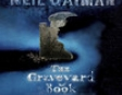 The Graveyard Book (Unabridged Fiction)