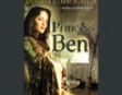 Princess Ben: Being a Wholly Truthful Account of Her Various Discoveries and Misadventures (Unabridged  Fiction)