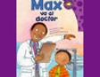 Max Va Al Doctor (Max Goes to the Doctor)