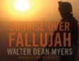 Sunrise Over Fallujah (Unabridged)