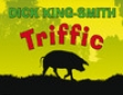 Triffic: the Extraordinary Pig (Unabridged)
