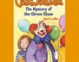 The Mystery of the Circus Clown: Cam Jansen, Book 7 (Unabridged)
