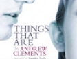 Things That Are (Unabridged)