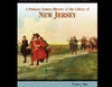 A Primary Source History of the Colony of New Jersey (Unabridged)