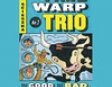 The Good, the Bad, and the Goofy: Time Warp Trio, Book 3 (Unabridged)